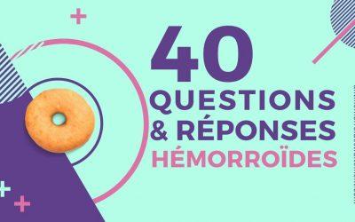 40 réponses claires au sujet des hémorroïdes